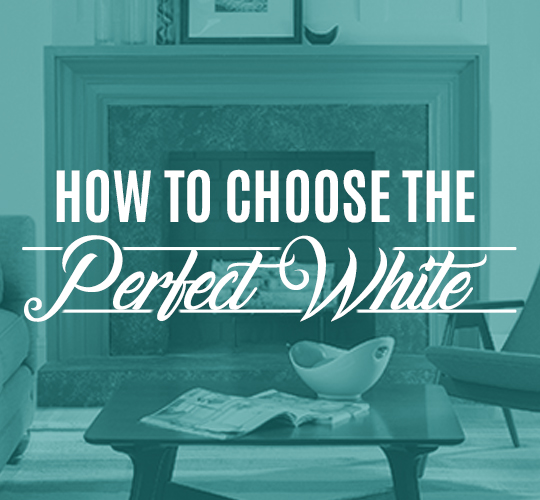 How to Choose the Perfect White