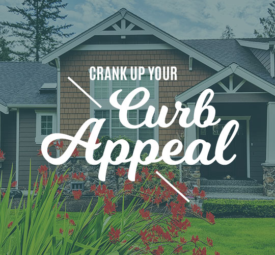 Crank Up Your Curb Appeal