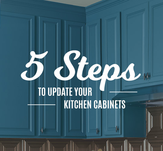 5 Steps to Update Your Kitchen Cabinets